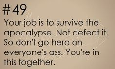 Zombie Apocalypse Survival Tip #49