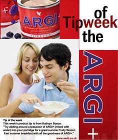"This week's product tip is from Kathryn Boyce: ""Try adding around a teaspoon of ARGI+ (mixed with water) into your porridge for a great summer fruity flavour. Fast summer breakfast with all the goodness of ARGI+."" www.awhl.co.uk"