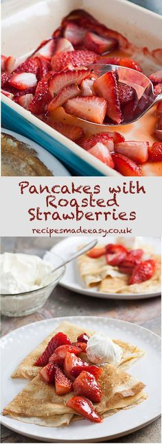Pancakes with Roasted Strawberries Roasting strawberries really brings out the flavour. Served with pancakes, they make a delicious dessert to serve on Shrove Tuesday (Pancake day). Quick Dinner Recipes, Brunch Recipes, Breakfast Recipes, Dessert Recipes, Easy Desserts, Breakfast Ideas, Yummy Pancake Recipe, Yummy Food, Tasty