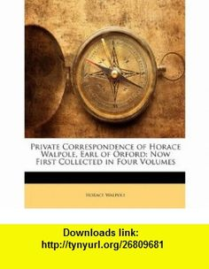 8 best e book best images on pinterest pdf tutorials and book private correspondence of horace walpole earl of orford now first collected in four volumes fandeluxe Image collections