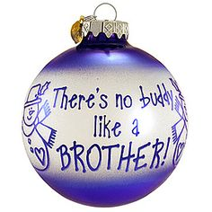no buddy like a brother ornament #brother #ornament #sayings #Christmas $8.99