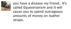 insanityinthemiddle:    She's right.    #equestrianproblemss