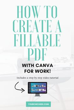 Canva for Work Tutorial: This blog post shows you How to Create a Fillable PDF with Canva for Work for FREE!