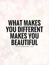 Image result for quotes about being different than other girls