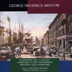 Royal Northern Sinfonia - Music of George Frederick Bristow, Green