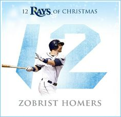 Tampa Bay Rays - Today we begin our #12Raysofxmas holiday countdown. To start things off - 12 Zobrist homers. Come on, sing along!