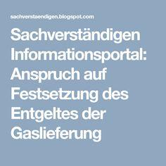 Sachverständigen Informationsportal: Anspruch auf Festsetzung des Entgeltes der Gaslieferung