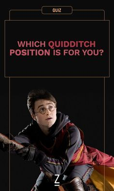Seeker? Beater? Keeper? Take our Harry Potter Quidditch position quiz and find out!