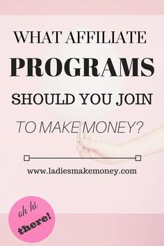 What Affiliate Programs should you join to make Money? Want to start making money with affiliates? Consider joining these programs.