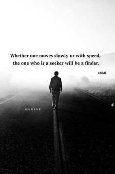 Rumi Quotes, Inspirational Quotes, Poet Rumi, Enlightenment Quotes, Literary Love Quotes, Wow Words, Sufi, Good Thoughts, Poems