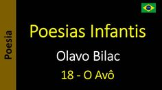 Olavo Bilac - Poesias Infantis - 18 - O Avô