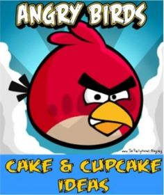 Lots of Angry Bird links for cakes and cupcake ideas
