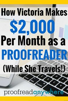 Learn how Victoria makes $2,000 per month as a proofreader!