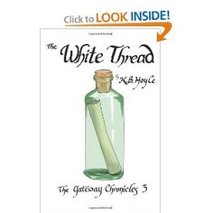 Third in the Gateway Chronicle series, The White Thread. (different cover, same book!)
