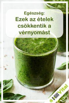 Zöld turmixok: A zöld leveles zöldségekből készült turmixok, igen jó hatással vannak a magas vérnyomásra. Ilyen például a spenót, a rukkola vagy a kelkáposzta is. A kálium és nátriumtartalom megfelelő egyensúlyának a fenntartása miatt javul a folyadékháztartás és stabilizálódik a vérnyomás is. Fruit, Fitness, Food, Diet, Blood Pressure, Essen, Meals, Yemek, Eten