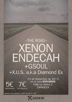 SABADO 23 DE NOVIEMBRE, SALA EXPLOSIVO-ZARAGOZA: -XENON, PRESENTANDO  THE ROAD -DIAMOND EX