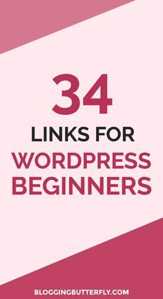 How to Use WordPress for Beginners: 34 links to WordPress tips, plugins, themes, and tutorials for new bloggers. Some of the best advice for self-hosted WordPress blogs. Read this and more blogging tips for beginners: https://bloggingbutterfly.com/beginner-wordpress-links/?utm_source=pinterest&utm_campaign=beginner_wordpress_links&utm_medium=group_boards_link&utm_content=image6