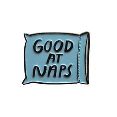 Good At Naps Pin