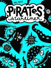 Eric VEILLÉ, Pirates à tartiner, Acte Sud Junior, août 2013, Dès 7 ans