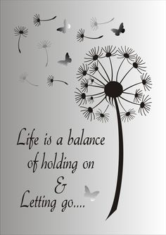 Life is a balance of holding on and letting go Stencil - Reusable STENCIL - 7 Sizes Available - Create Inspirational Signs ! - Life is a Balance of holding on and letting go…. This ad is for the blue mylar professional stenci - Me Quotes, Motivational Quotes, Stencils, Inspirational Signs, Inspiring Quotes, Stencil Designs, Favorite Quotes, Positive Quotes, Tattoo Quotes