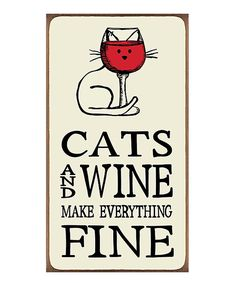 Take a look at this 'Cats & Wine' Wall Sign today!