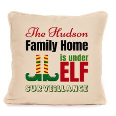 Home Under Elf Surveillance Personalised Christmas Cushion With Pad Included Christmas Cushions, Elf, Home And Family, Throw Pillows, Cushions, Christmas Pillow, Elves, Fairies, Decorative Pillows