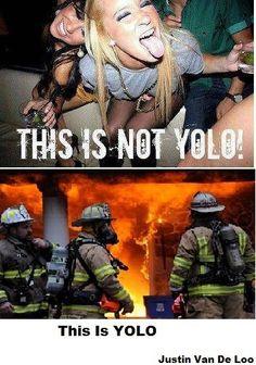 Firefighting humor #yolo