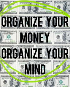 Organize Your Money, Organize Your Mind | And Then We Saved