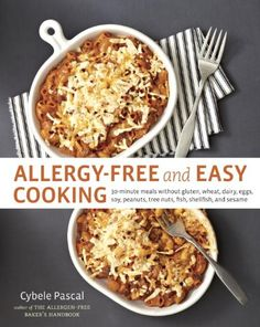Allergy-Free and Easy Cooking (eBook) Easy Cooking, Healthy Cooking, Healthy Snacks, Cooking Food, Healthy Recipes, Gluten Free Recipes, Gourmet Recipes, Snack Recipes, Dinner Recipes