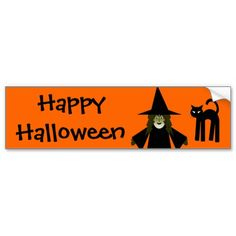 Happy Halloween Witch and Cat Bumpersticker by www.cheekywitch.com #zazzle #witch #bumperstickers #cat #halloween