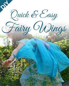 Quick and Easy DIY Fairy Wings made from Playsilks - on www.teaforthree.ca. It takes less than a minute to make beautiful, billowy silk wings. #fairy #costume #diy #waldorf