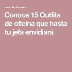 Conoce 15 Outfits de oficina que hasta tu jefa envidiará