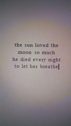 love, breathe, sun, moon