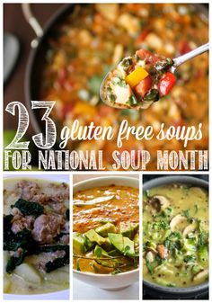 <b>Celebrate National Soup Month with a bowl of something warm, filling, and gluten free.</b>