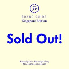 #Repost @brandguide ・・・ BAD NEWS: Brand Guide: Singapore Edition is completely sold out!! GOOD NEWS: We'll be doing a reprint! Do follow us closely for more updates regarding this reprint!   www.thebrandguide.com  #brandguide #brandguidesg #ForeignPolicyDesign