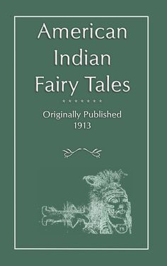 Folklore, AMERICAN INDIAN FAIRY TALES, american indian folklore, native american folklore, american indian, native american, fairytales, fairy tales, folktales, stories, myths, legends, Snow Bird and the Water Tiger,  $7.99