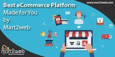 Best eCommerce Platform Made for You by Mart2web #eCommercePlatform #eCommercesoftware