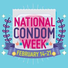 It's #NationalCondomWeek. Take a moment to learn about the use and effectiveness of #condoms and other forms of #BirthControl: http://go.usa.gov/x9zHm #SaferSex