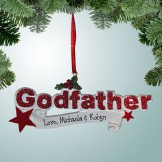 PersonalizedFree.com - Godfather Banner Personalized Christmas Ornament - Red, $11.99 (http://personalizedfree.com/godfather-banner-red/)