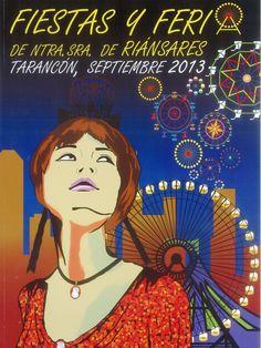 Fiestas de Tarancón (Cuenca) en honor a la Virgen de Riánsares del 7 al 13 de septiembre de 2013 Artículo sobre la iconografía de la Virgen de Riánsares poe Felix Montoya Sánchez #Fiestaspopulares #Tarancon #Cuenca