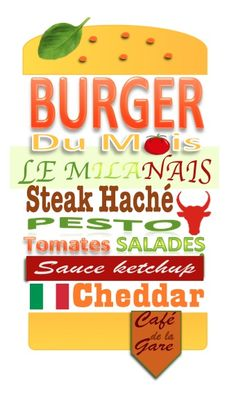 Burger Milanais : Steak haché, pesto, salades, tomates fraiches, sauce ketchup, fromage. Ketchup, Pesto, Café Restaurant, Burger King Logo, Chopped Steak, Train Station, Catering Business, Salads, Cheese
