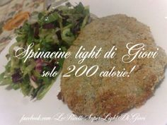 Spinacine light di Giovi (solo 200 calorie! )