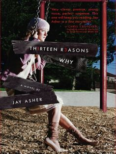 TH1RTEEN R3ASONS WHY BY JAY ASHER: Clay Jensen returns home from school to find a mysterious box with his name on it lying on his porch. Inside he discovers several cassette tapes recorded by Hannah Baker, his classmate and crush, who committed suicide two weeks earlier. On tape, Hannah explains that there are thirteen reasons why she decided to end her life. Clay is one of them. If he listens, he'll find out how he made the list.