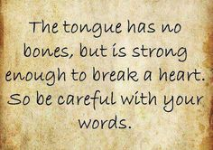 """""""The words of the reckless pierce like swords, but the tongue of the wise brings healing. Life Quotes Love, Great Quotes, Quotes To Live By, Inspirational Quotes, Amazing Quotes, Motivational, The Words, Cool Words, Words Quotes"""