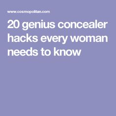 20 genius concealer hacks every woman needs to know