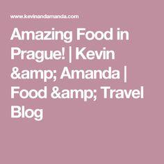 Amazing Food in Prague! | Kevin & Amanda | Food & Travel Blog