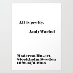 Buy WARHOL All is pretty Art Print by giovannicusaro. Worldwide shipping available at Society6.com. Just one of millions of high quality products available.