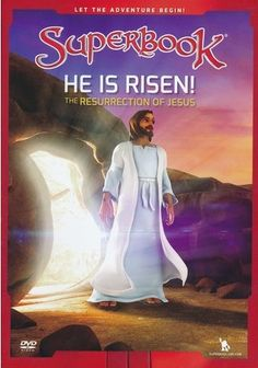 Superbook: He Is Risen! The Resurrection of Jesus, DVD He Is Risen! The Resurrection of Jesus Jesus Is Risen, He Is Risen, Jesus Christ, Jesus Loves, Jesus Art, Christian Cartoons, Christian Movies, Jesus Mother, Mother Mary