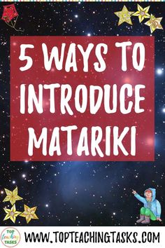The celebration of Matariki, the Māori New Year, has grown in popularity in recent years. Read on to learn 5 ways to introduce Matariki in your classroom. Parenting Books, Gentle Parenting, Kids And Parenting, Peaceful Parenting, Parenting Tips, New Years Activities, Toddler Activities, Toddler Chores, Primary Classroom