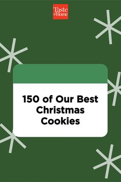 150 of Our Best Christmas Cookies